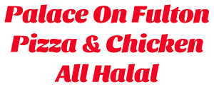 Palace On Fulton Pizza & Chicken All Halal